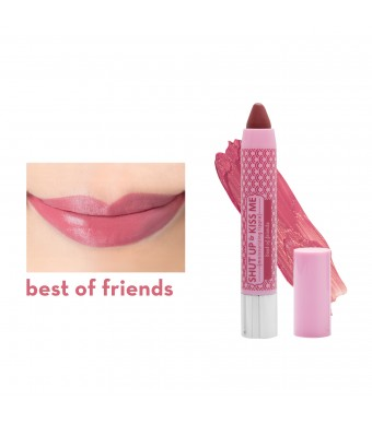 Shut Up & Kiss Me Moisturizing Lippie in Best of Friends