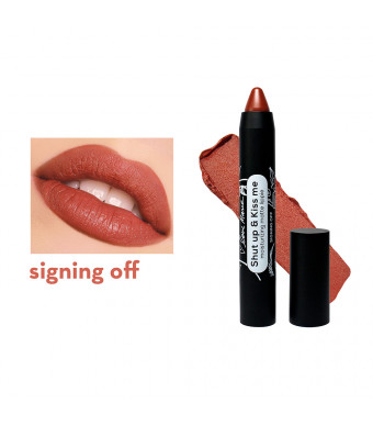 Happy Skin X Love Marie Shut Up & Kiss Me Moisturizing Matte Lippie In Signing Off